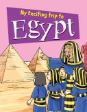 My Exciting Trip to Egypt